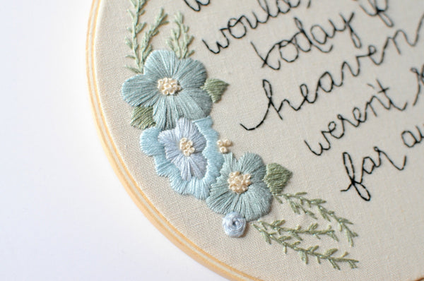 Remembrance Quote Embroidery Hoop