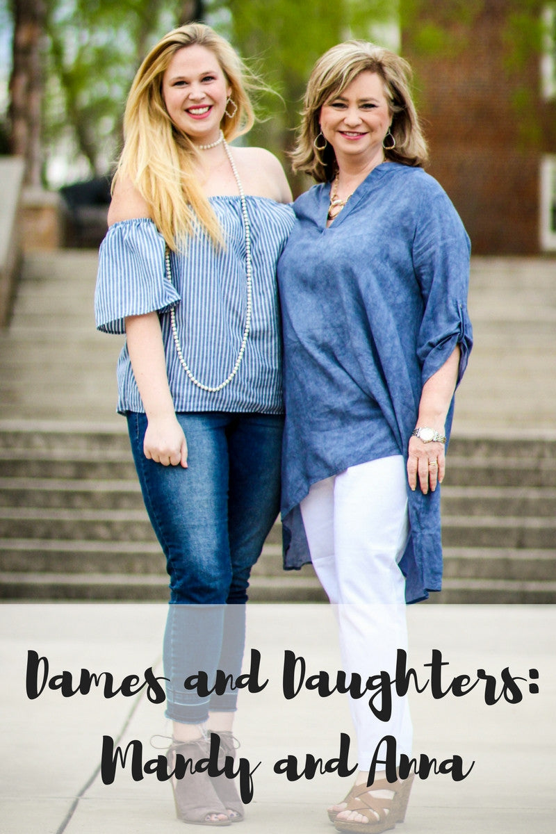 Dames and Daughters: Mandy and Anna