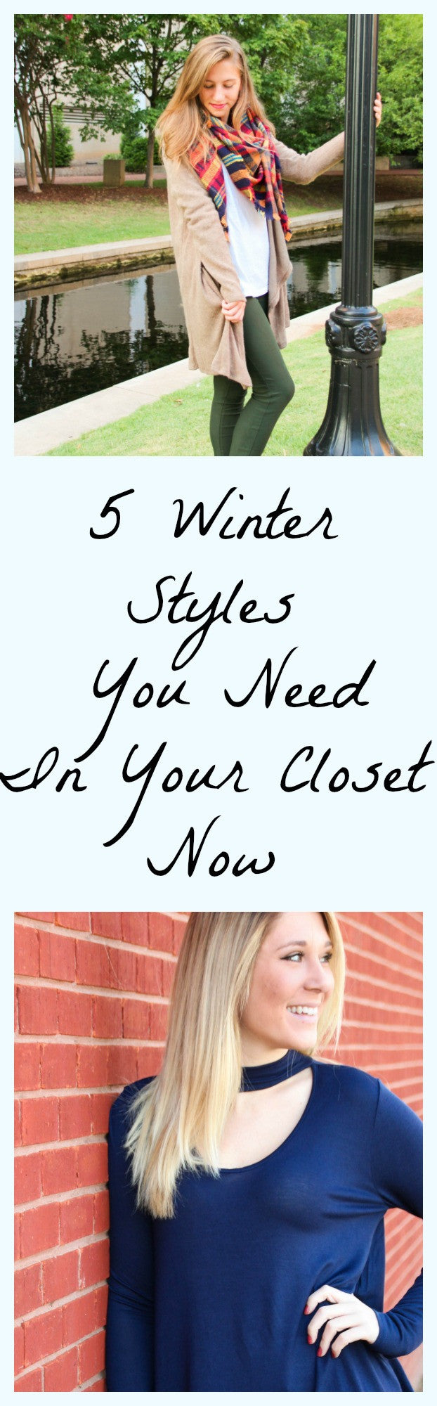 5 Winter Styles You Need