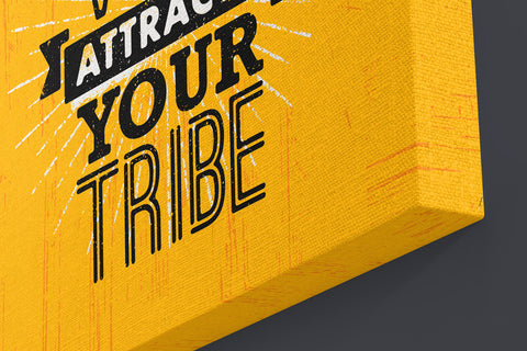 Your Vibe Attracts Your Tribe (Yellow)