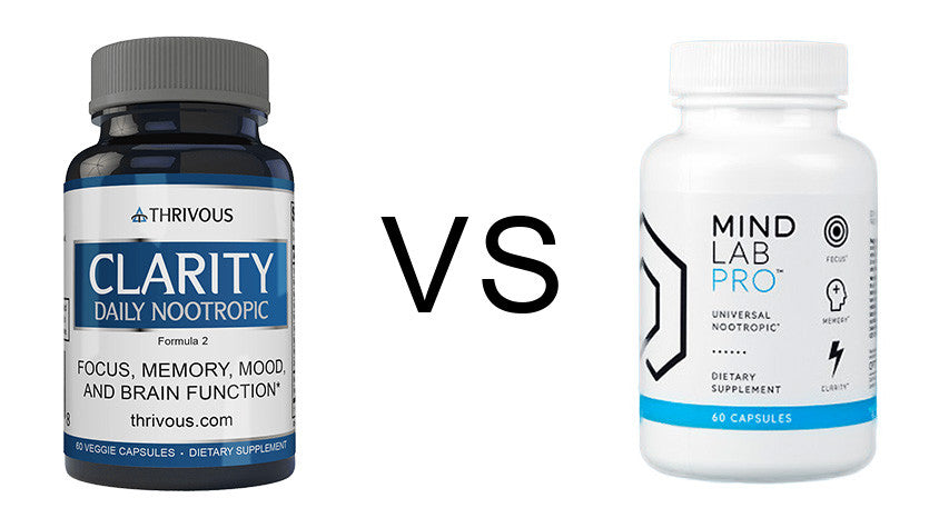 Thrivous Clarity vs Opti-Nutra Mind Lab Pro