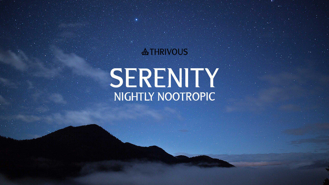 Thrivous Serenity Nightly Nootropic