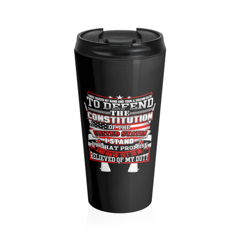 I took a solemn oath. Stainless Steel Travel Mug
