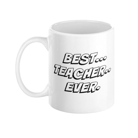 Best Teacher Ever Coffee Mug  THATSTICKER.COM