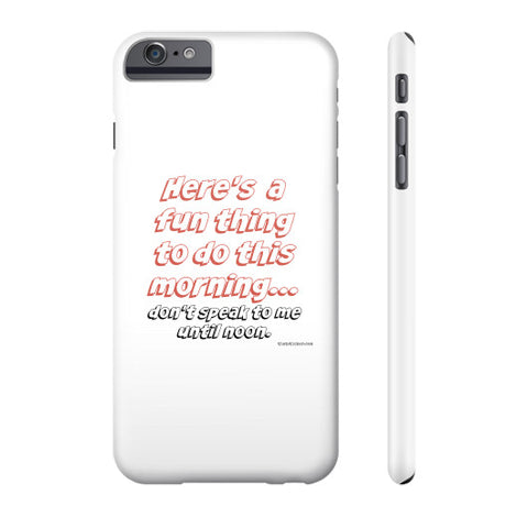 Here's a fun thing to do this morning... carry this Phone Case!  THATSTICKER.COM