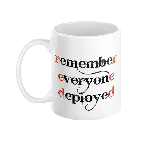 Remember Everyone Deployed Coffee Mug  THATSTICKER.COM