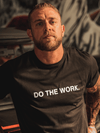 DO THE WORK Tee - Lions Not Sheep