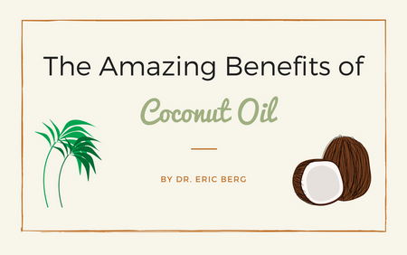 Amazing Coconut Oil Benefits - Dr. Eric Berg