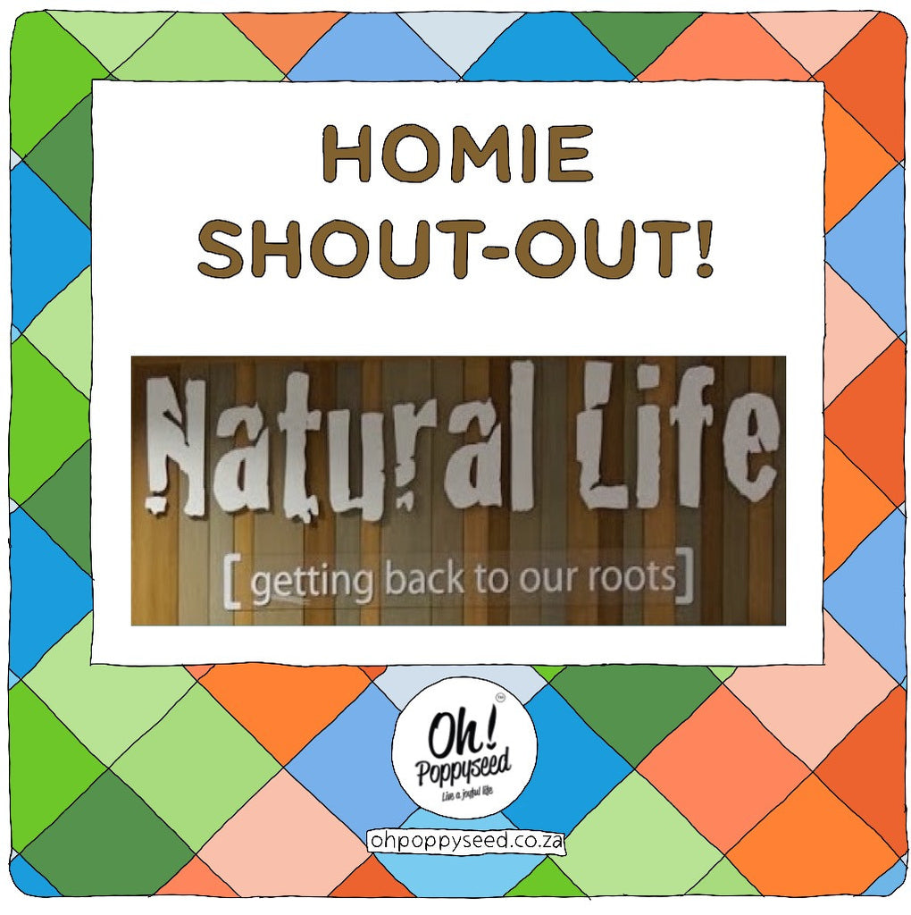 Homie Shout-Out: Natural Life