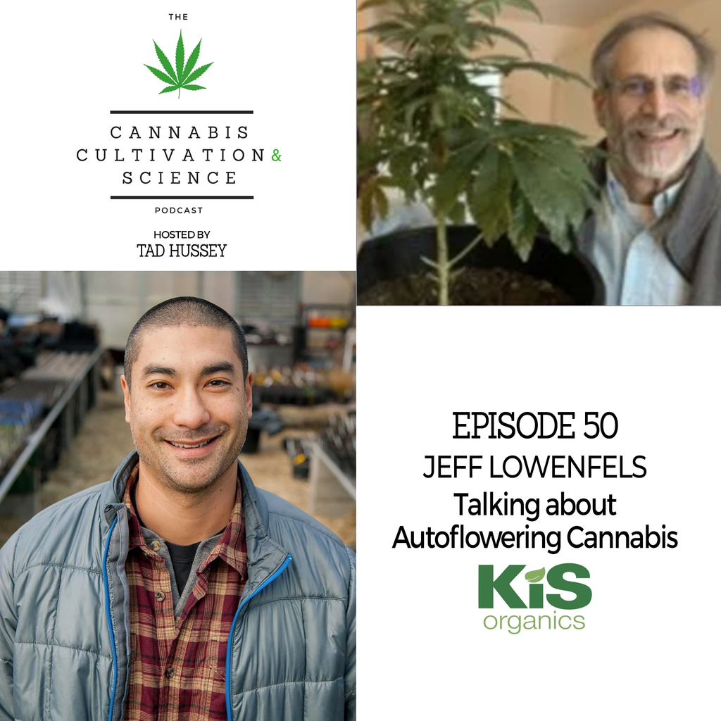 Episode 50: Talking about Autoflowering Cannabis with Jeff Lowenfels