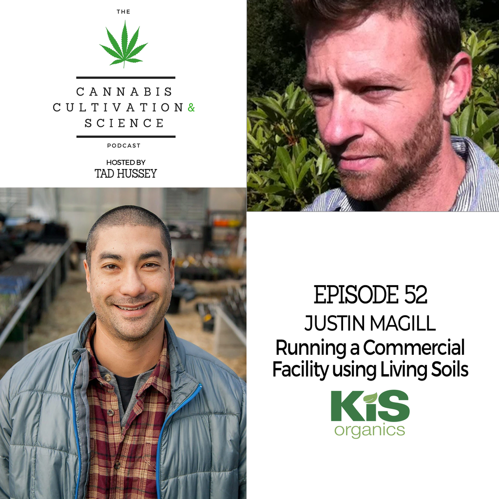 Episode 52: Running a Commercial Facility Using Living Soils with Justin Magill