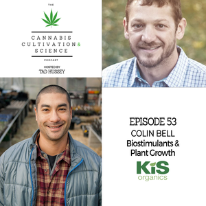 Episode 53: Biostimulants & Plant Growth with Dr. Colin Bell