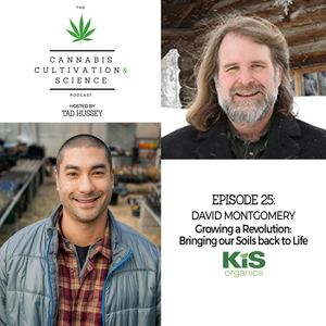 Episode 25: Growing a Revolution Bringing our Soils Back to Life with David Montgomery