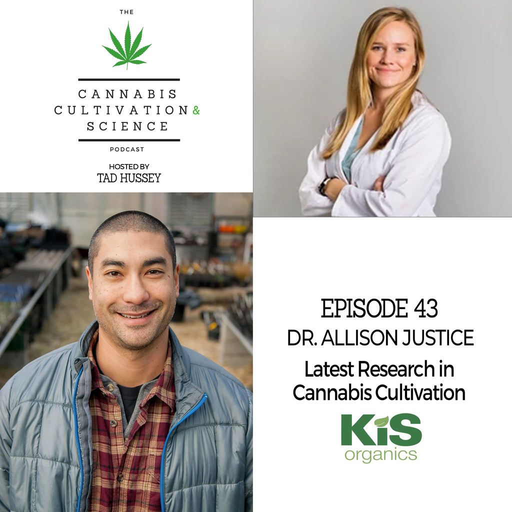 Episode 43: The Latest Research in Cannabis Cultivation with Dr. Allison Justice