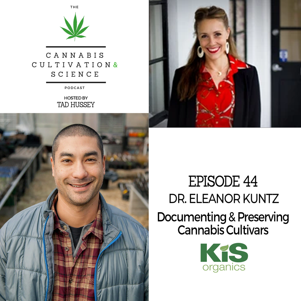Episode 44: Documenting & Preserving Cannabis Cultivars