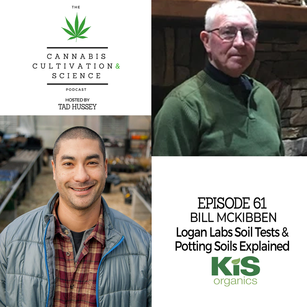 Episode 61: Logan Labs Soil Tests & Potting Soils Explained with Bill McKibben