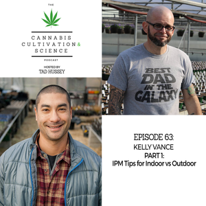 Episode 63: IPM Tips for Indoor vs Outdoor Part 1 with Kelly Vance