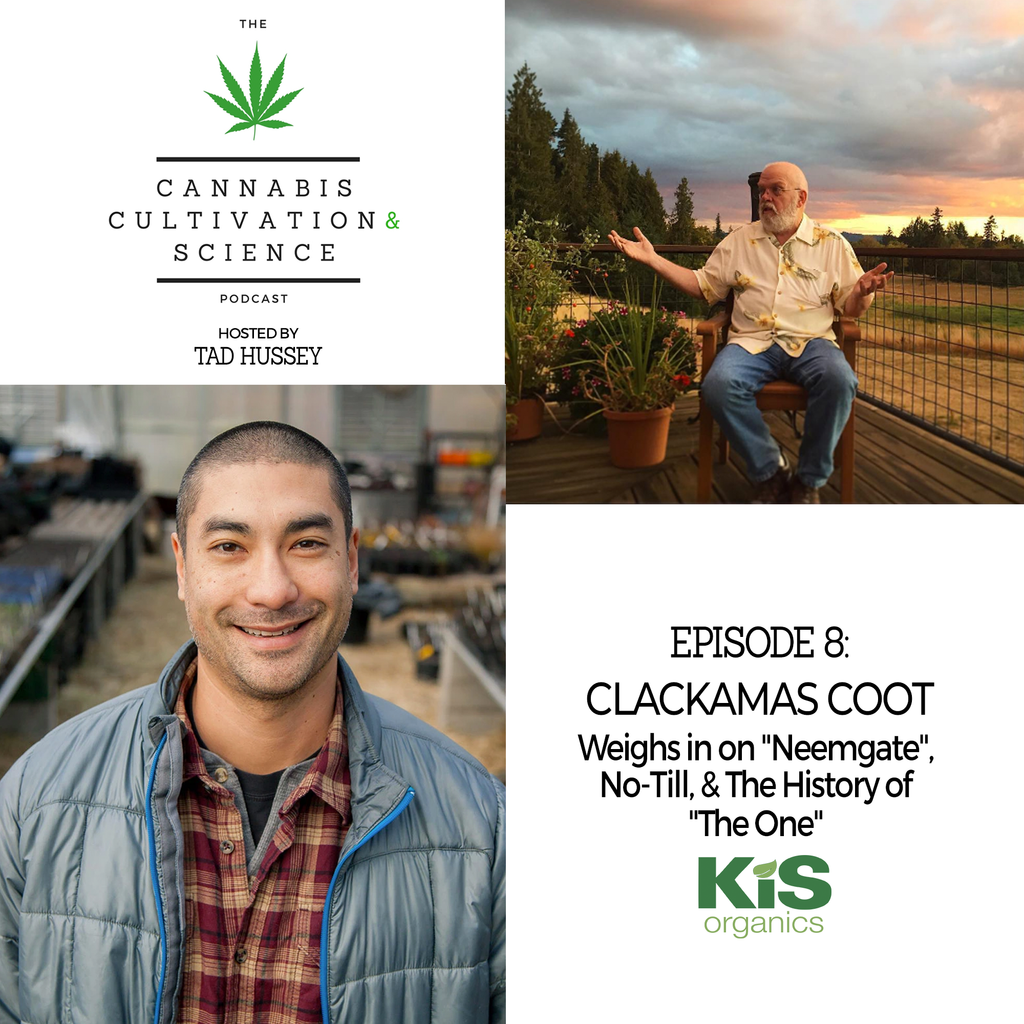 "Episode 8: Clackamas Coot Weighs in on ""Neemgate"", No-Till, & The History of ""The One"""