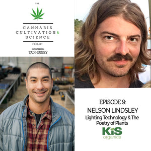 Episode 9: Lighting Technology & The Poetry of Plants with Nelson Lindsley