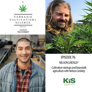 Episode 76: Cultivation Startups and Beanstalk Agriculture with Nelson Lindsley