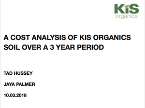 A COST ANALYSIS OF KIS ORGANICS SOIL OVER A 3 YEAR PERIOD