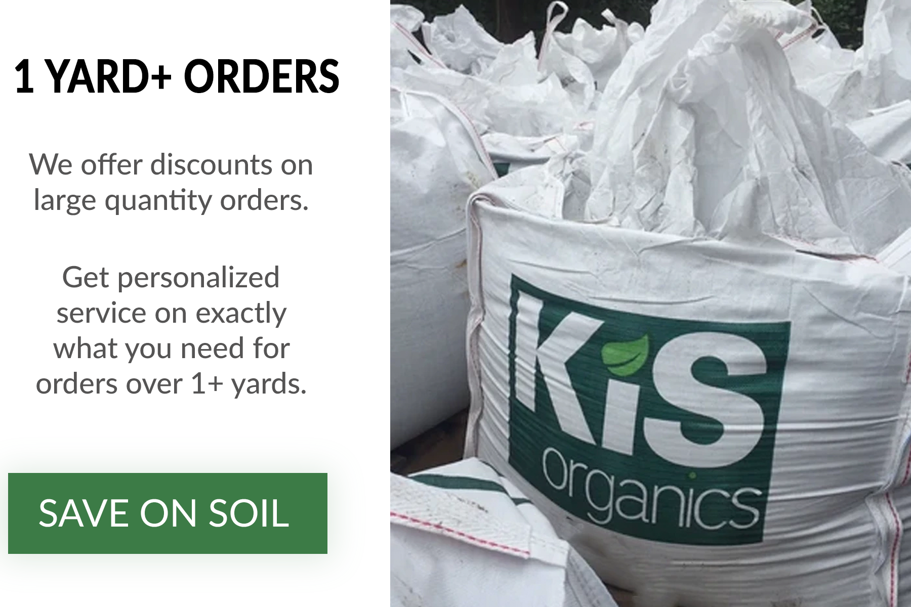 Save on soil when you order in bulk. Click for more information.