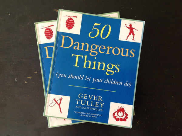 50 Dangerous Things