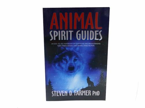 Animal Spirit Guides by Steven D Farmer PHD