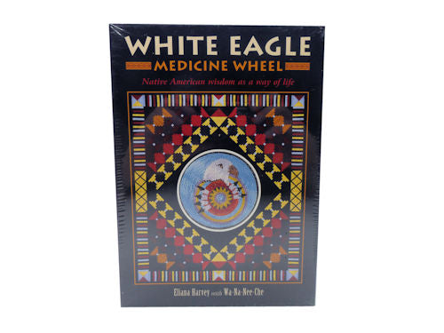 White Eagle Medicine Wheel  by Eliana Harvey with Wa-Na-Nee-Che