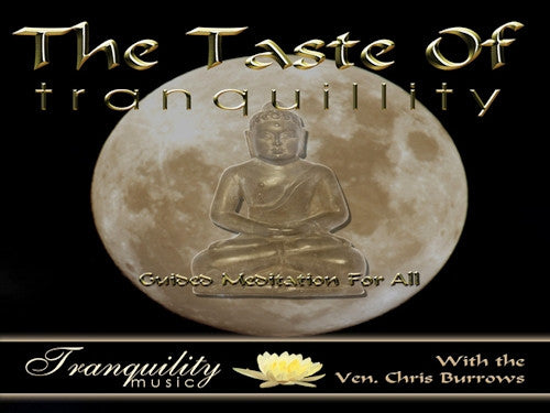 The Taste of Tranquility CD By Chris Burrows