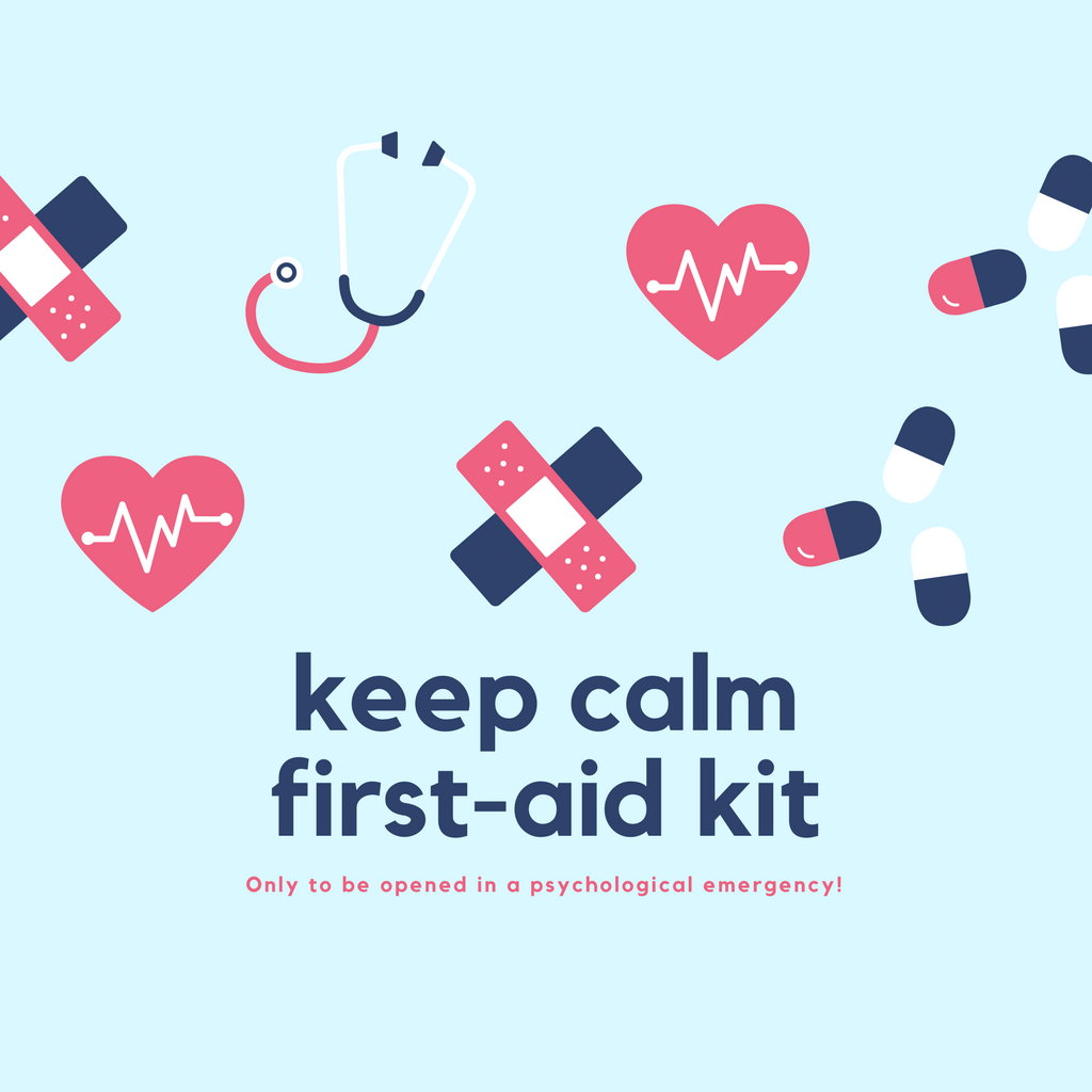 How To Make A Keep Calm First-Aid Kit