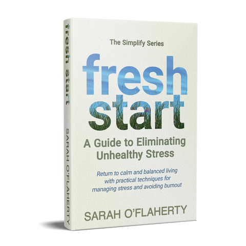 Fresh start - dealing with stress and overwhelm