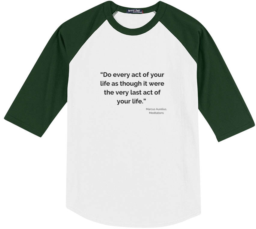Every Act Of Your Life Tee