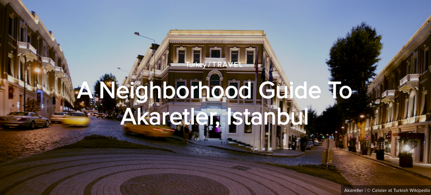 A neighborhood Guide to Akaretler