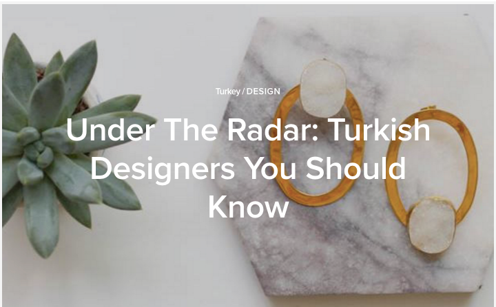 The Culture Trip: Under the Radar-Turkish Designers