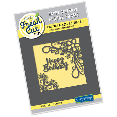 Happy Birthday Floral Frame <br/> 4 x 4 Inch Fresh Cut Die