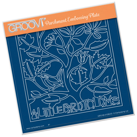 A Little Bird Told me <br/> A5 Square Groovi Plate