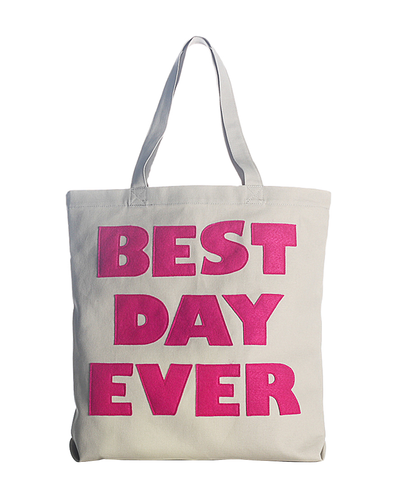 """best Day Ever"" Everyday Tote Bag"