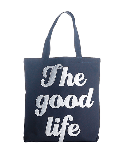 """the Good Life"" Everyday Tote Bag"