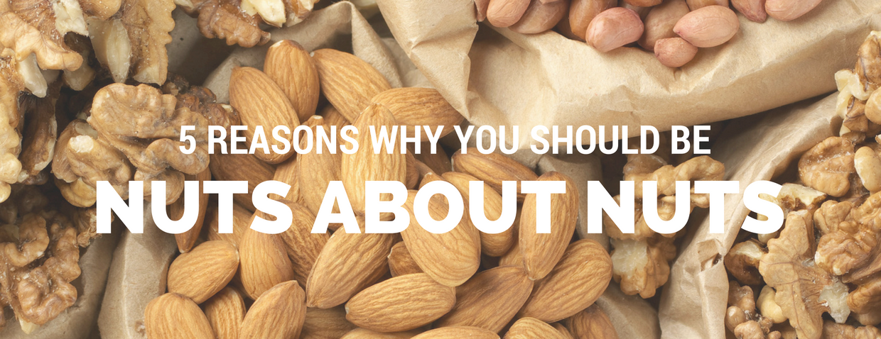 5 Reasons Why You Should Be Nuts About Nuts