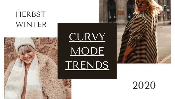 Curvy Modetrends Herbst/Winter 2020