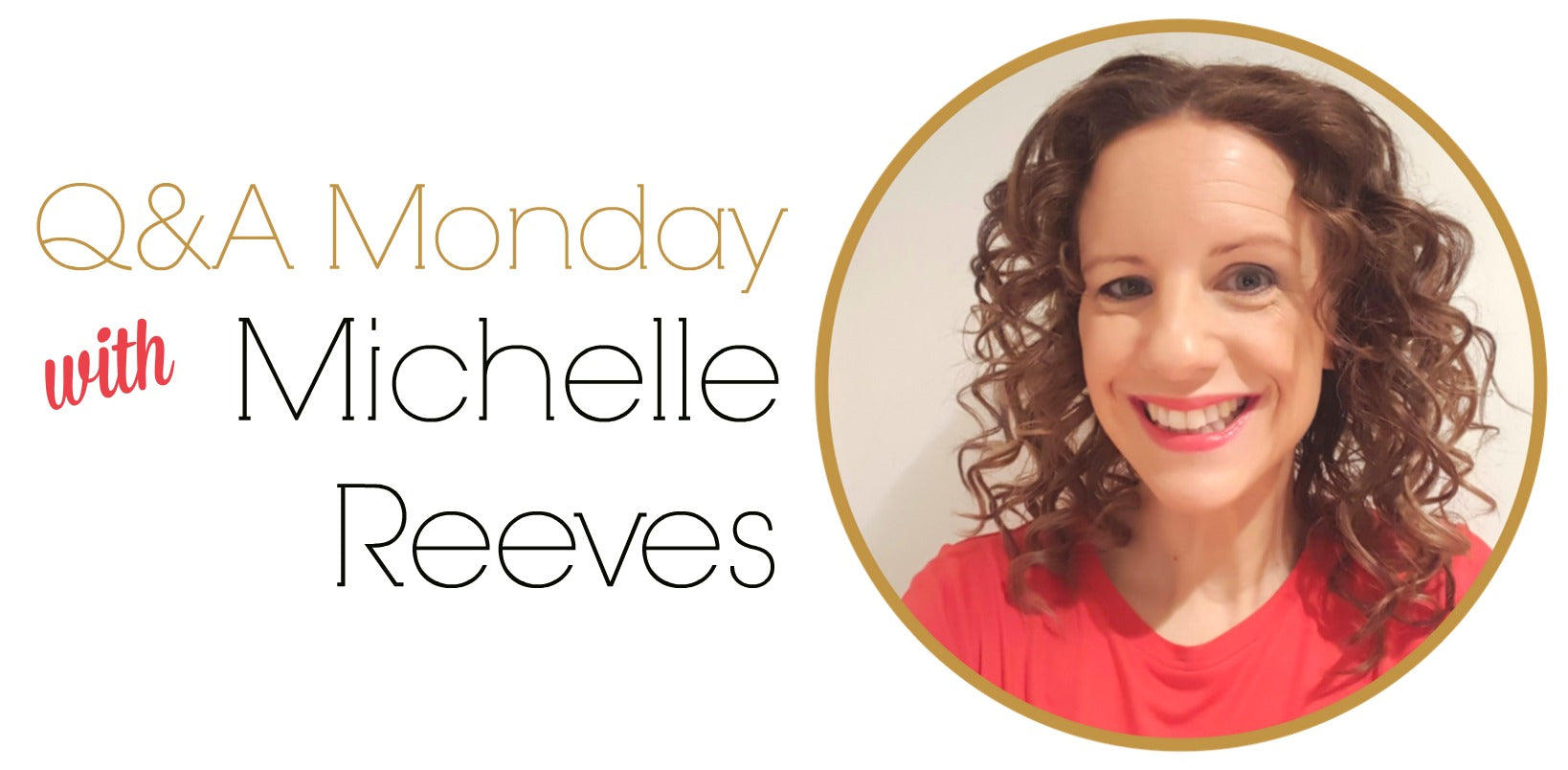 qa-monday-jennifer-hamley-meets-michelle-reeves-banner