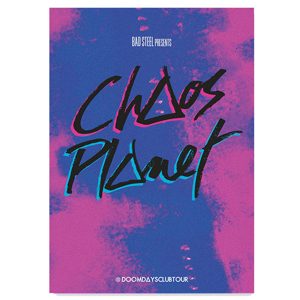 CHAOS PLANET CLUB NIGHT A3 POSTER