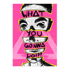 WHAT YOU GONNA DO??? A3 POSTER