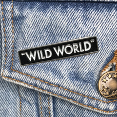 """WILD WORLD"" ENAMEL PIN"