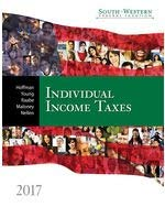 Textbook: South-western Federal Taxation 2017: Individual Income Taxes by Nellen, Annette
