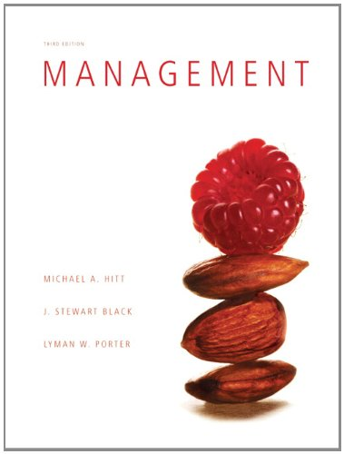 Textbook: Management (3rd Edition) by Michael A. Hitt