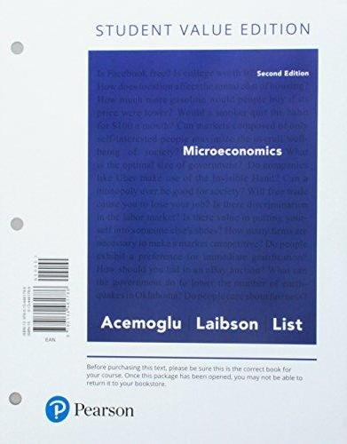 Textbook: Microeconomics, Student Value Edition (2nd Edition) by List, John