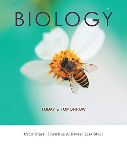 Textbook: Biology Today and Tomorrow with Physiology (5th Edition) by Starr, Cecie