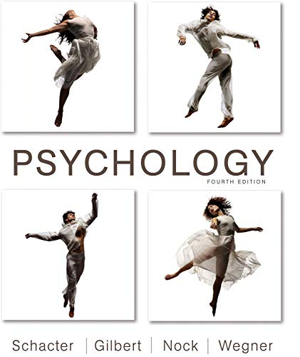 Textbook: Psychology (4th Edition) by Daniel L. Schacter